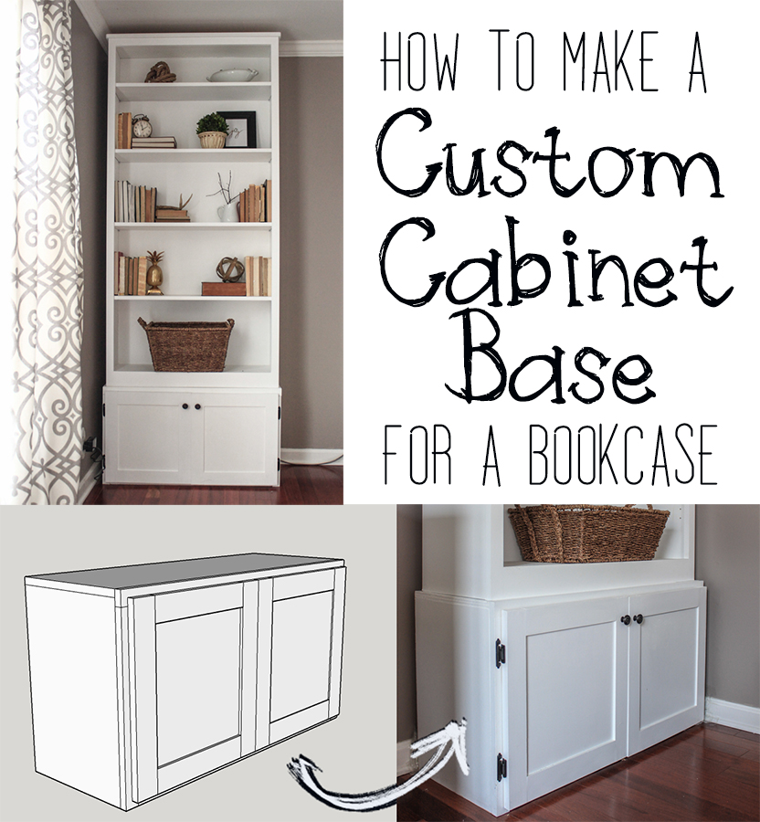 How To Build A Custom Cabinet Base For Bookcase