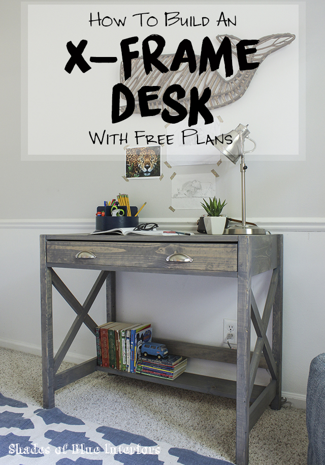 How to Build an X-Frame Desk with Free Plans