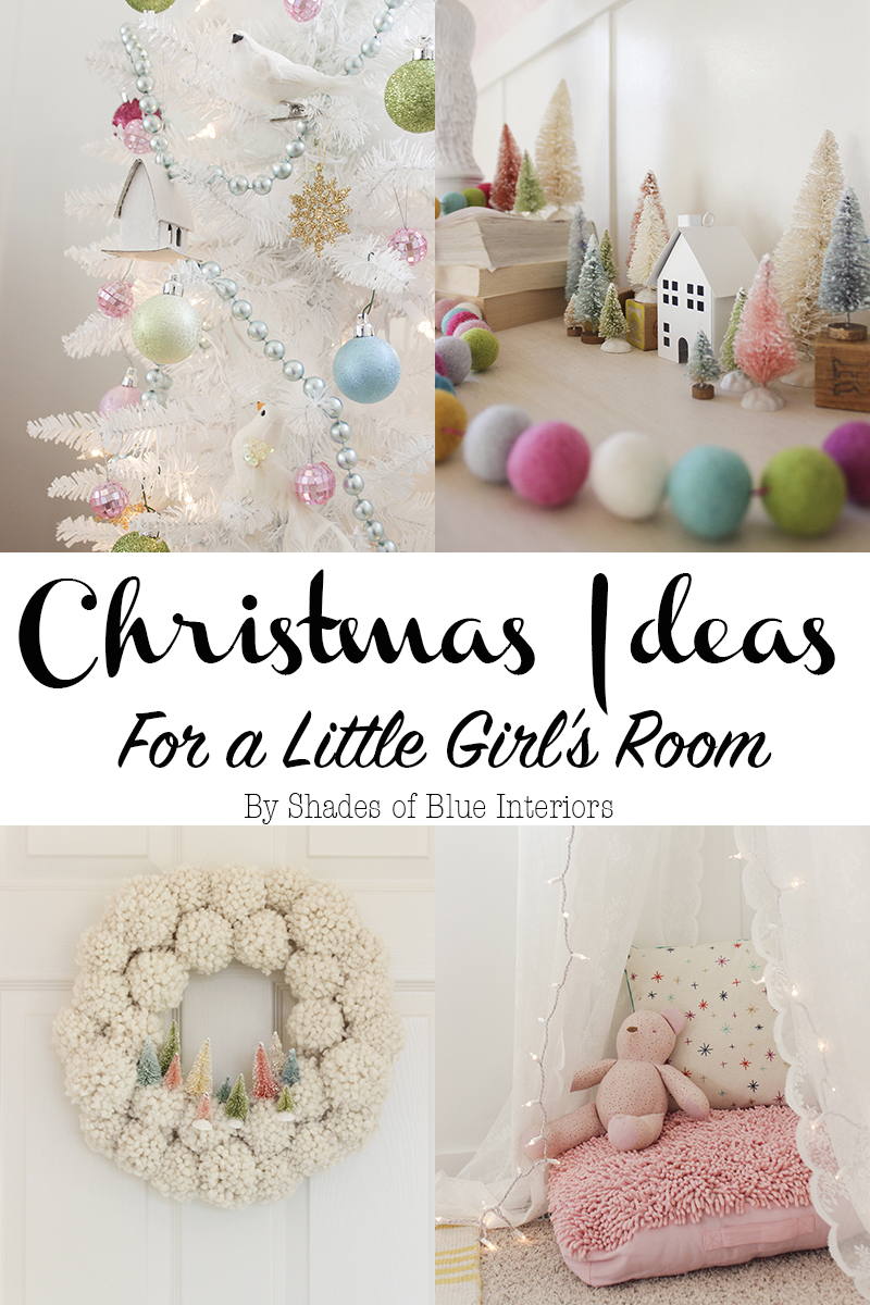 Christmas Ideas for a Little Girl's Room