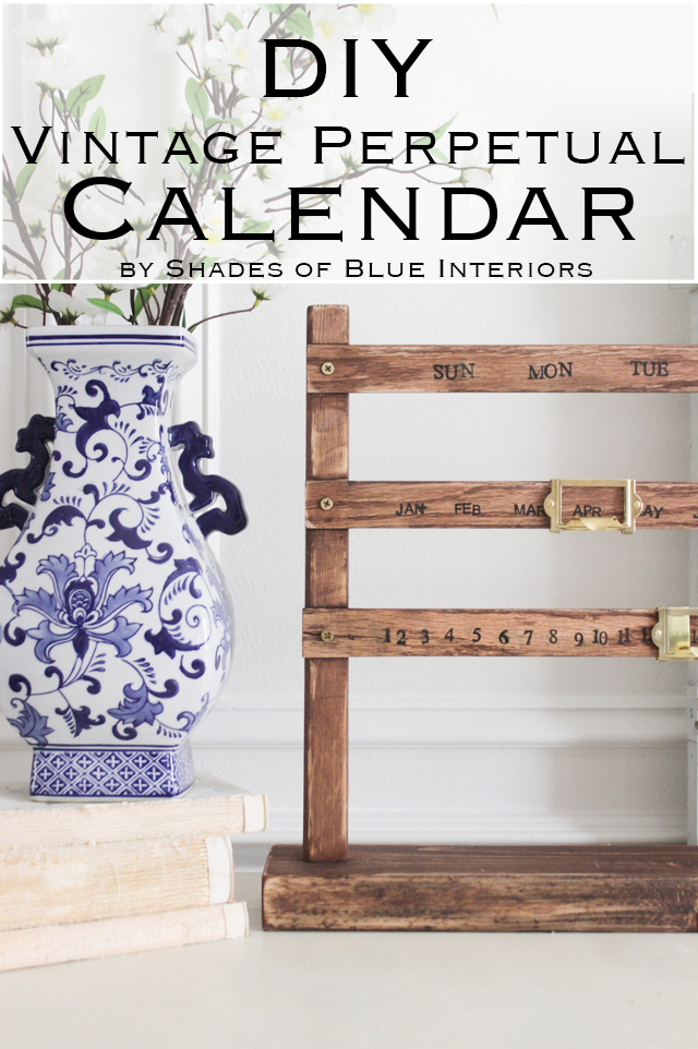 Diy Vintage Perpetual Calendar  Shades Of Blue Interiors