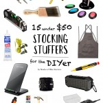 Stocking Stuffers for the DIYer – 15 Under $50